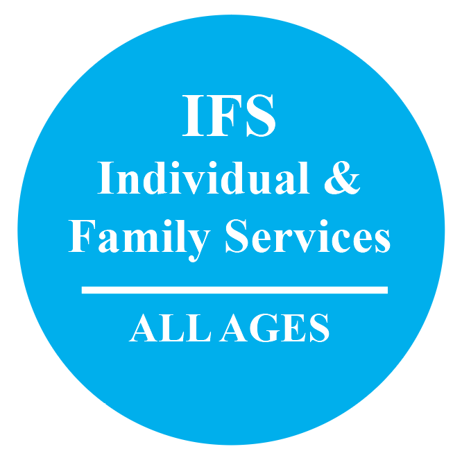 Light blue circle with text that reads: IFS Individual and Family Services. All ages.