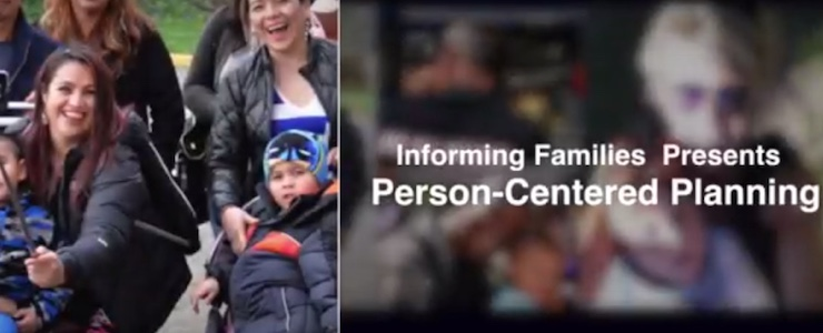 family taking a selfie. Burred background image with title text that reads: Informing Families Presents Person-Centered Planning Part One