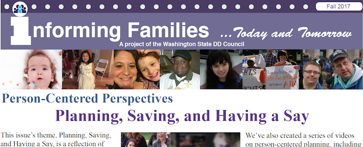 Fall newsletter header with headline that reads Person-Centered Perspectives: Planning, Saving, and Having a Say