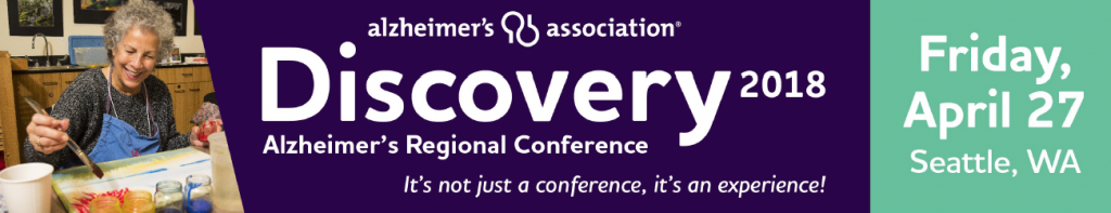 Alzheimer's Association Discovery 2018 Regional Conference, Friday April 27 Seattle, WA. Purple background with white lettering.
