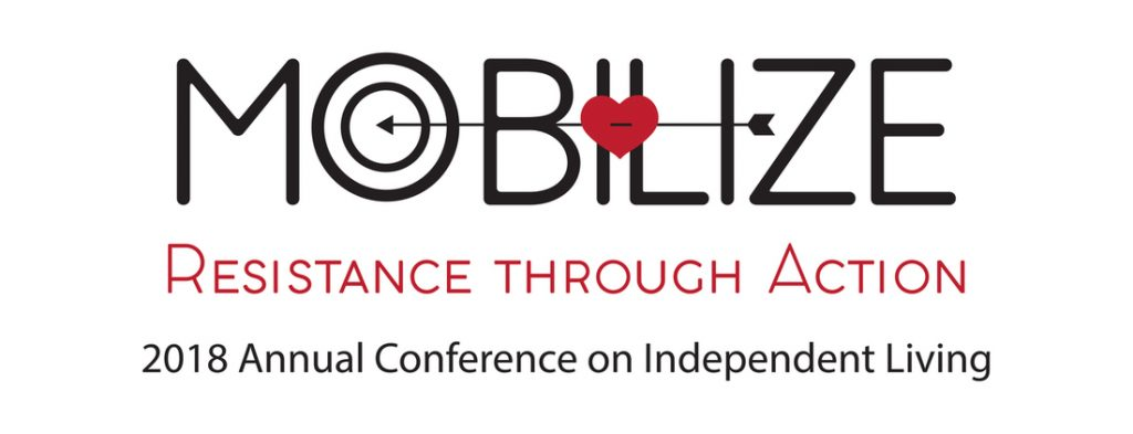 Logo for Annual Conference for Independent Living: Mobilize Resistance Through Action. Red and black lettering with an arrow with red heart aimed at the O in Mobilize.