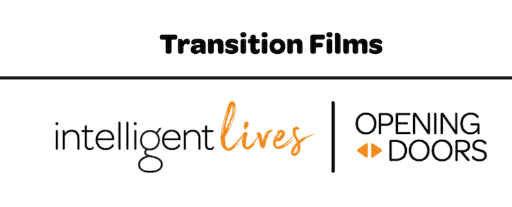 Title text: Transition Films. Intelligent Lives. Opening Doors.