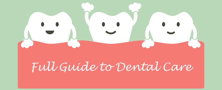 dental cartoon of three teeth side by side. Text: Full Guide to Dental Care.
