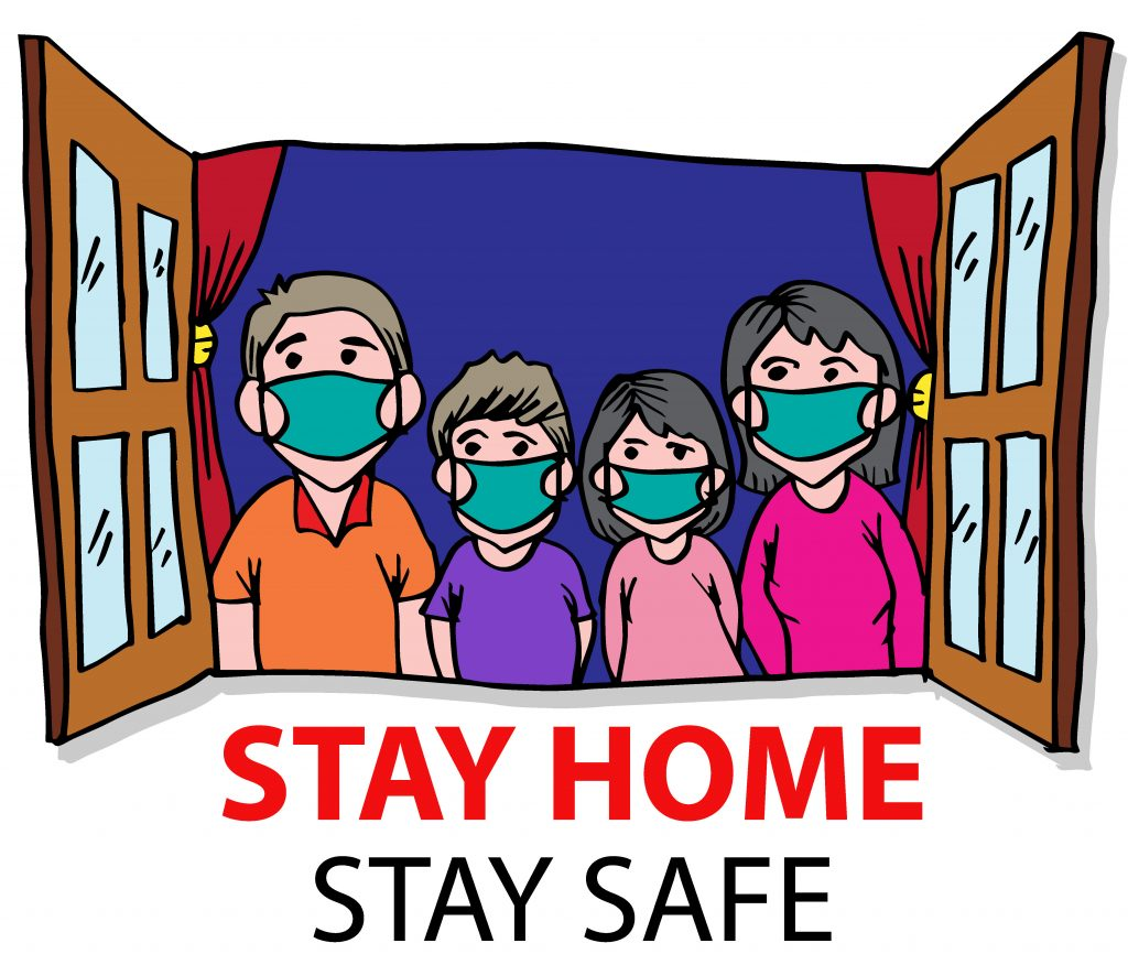 Four family members wearing face masks, looking outside their window. Text reads: Stay Home. Stay Safe.