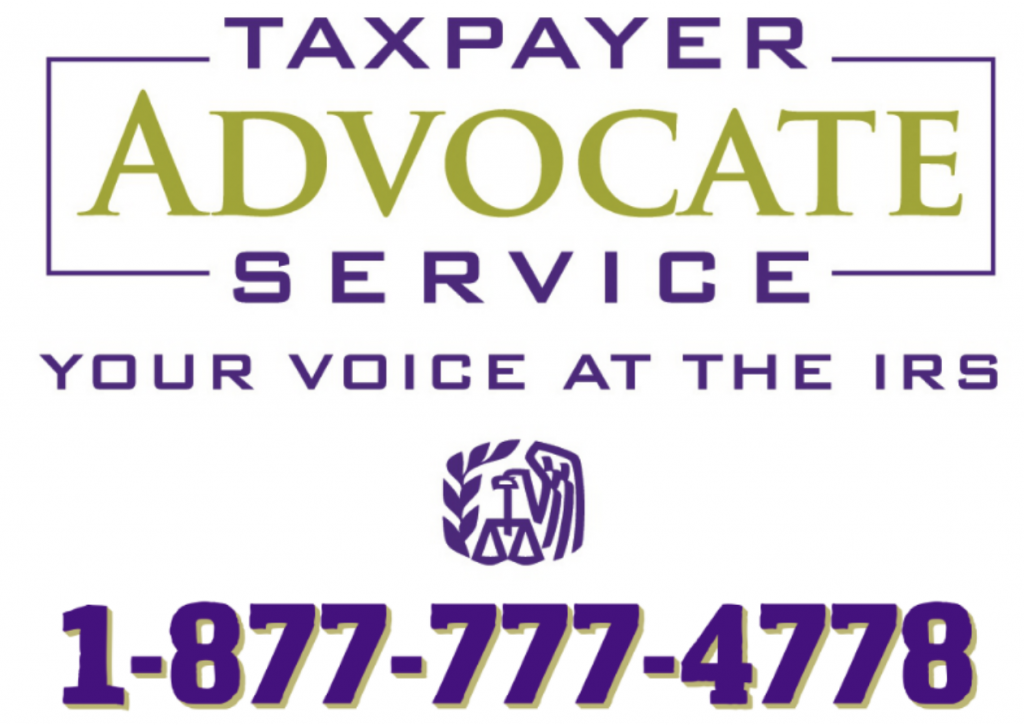 Taxpayer Advocate Service. Your voice at the IRS. 1-877-777-4778