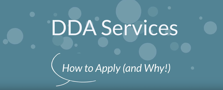 DDA Services How to Apply and Why, teal background with opaque white bubbles.