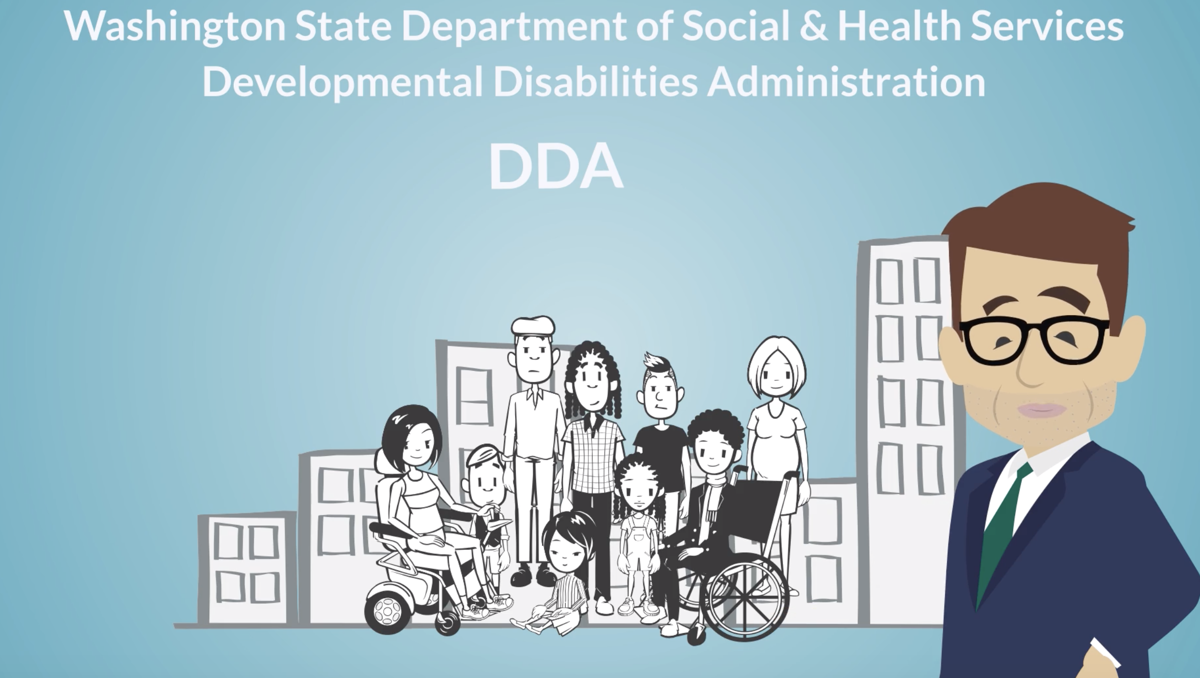 Title card for DSHS DDA video series, set against light blue background. Black and white line drawing of city scape with several people of different ages, abilities and races. Avatar image of Alex Koval, host of the series, in lower right.